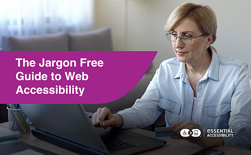 Jargon Free Guide to Accessibility Whitepaper