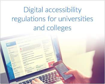 Digital accessibility regulations for universities and colleges